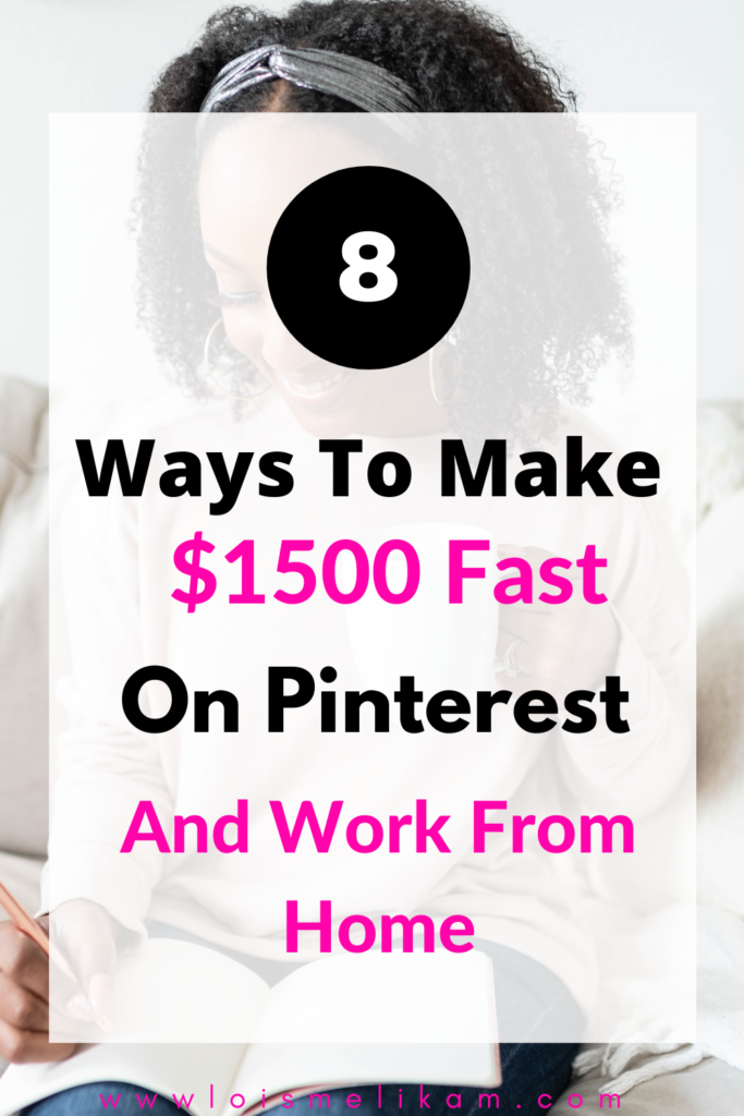 How To Make $1500 On Pinterest Fast