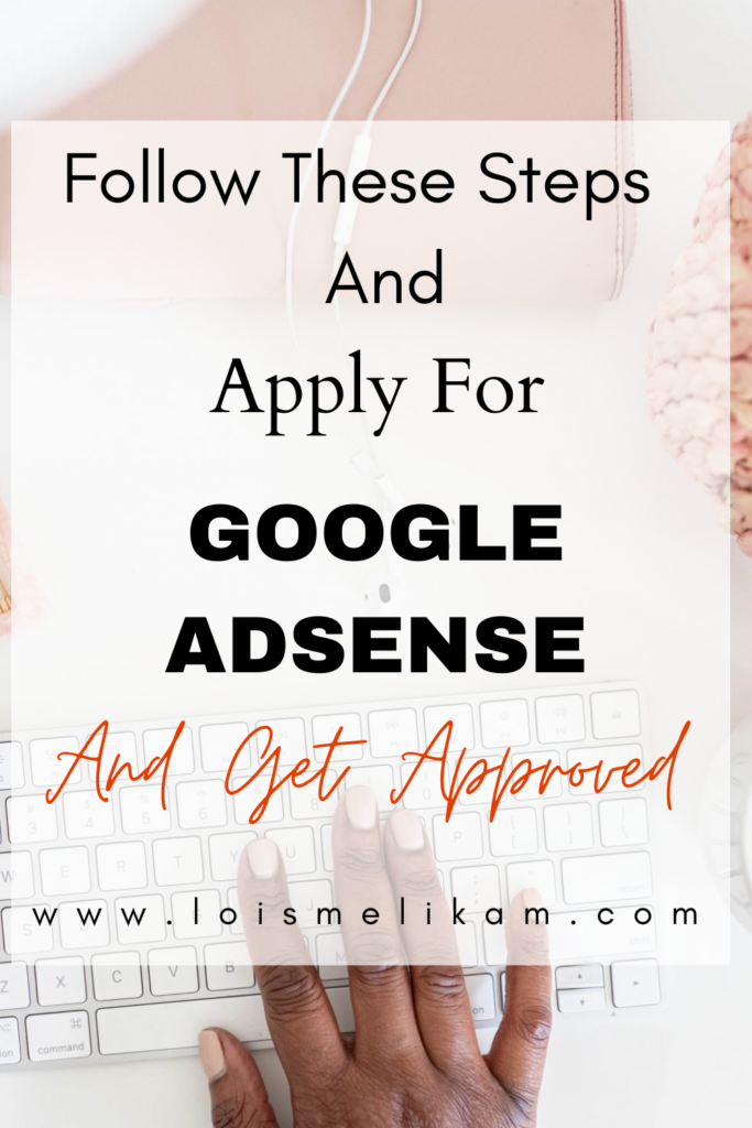 How To Apply For Google Adsense And Get Approved
