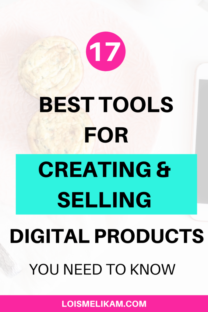 17 best tools for creating and selling digital products